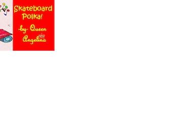 THE SKATEBOARD POLKA! (fun, educational music video)