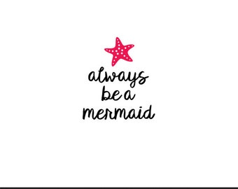 always be a mermaid svg dxf file instant download silhouette cameo cricut clip art commercial use