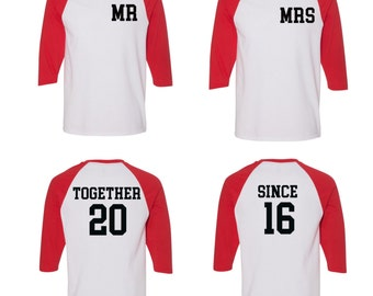 Mr and Mrs with together since shirts, Couples baseball tees, Gift for newlywed, Couples matching shirts,Together since couples baseball tee