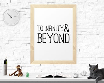 Motivational Quote, Infinity And Beyond, Wall Decor, Minimalist Quote Art, Inspirational Quote, Typography Quote, Printable Art