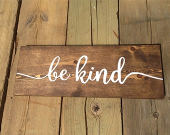 Be Kind Stained Wood Sign, Home Decor, Rustic Decor, Living Room Sign, Wood Signs, Decor, Wall Decor, Wall Hangings, Stained Wood Sign