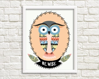 Owl nursery print, 16x20 printable, 8x10 printable, woodland nursery art, nursery decor, be wise, gender neutral nursery, tribal nursery