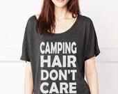 Camping Hair Don't Care Tee. T-shirt. Camping Hair Don't Care T-shirt. Women's Fashion. Fashion Tee. Summer Tee.