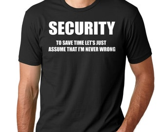 Security T-Shirt Funny Gift For Security Profession T-Shirt