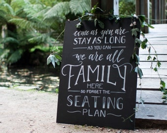 Come As You Are Wedding Chalkboard Sign. Seating Plan Wedding Sign. Rustic Wedding Ceremony Signage.