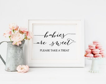 """PRINTABLE Art """"Babies Are Sweet Please Take a Treat"""" Sign, Horizontal and Vertical Baby Shower Table Sign Baby Shower Dessert Candy Download"""