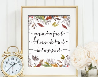 Grateful Thankful Blessed Fall Printable Wall Art Thanksgiving Decor Grateful Thankful Blessed Print Fall Leaf Print Thanksgiving Print Art