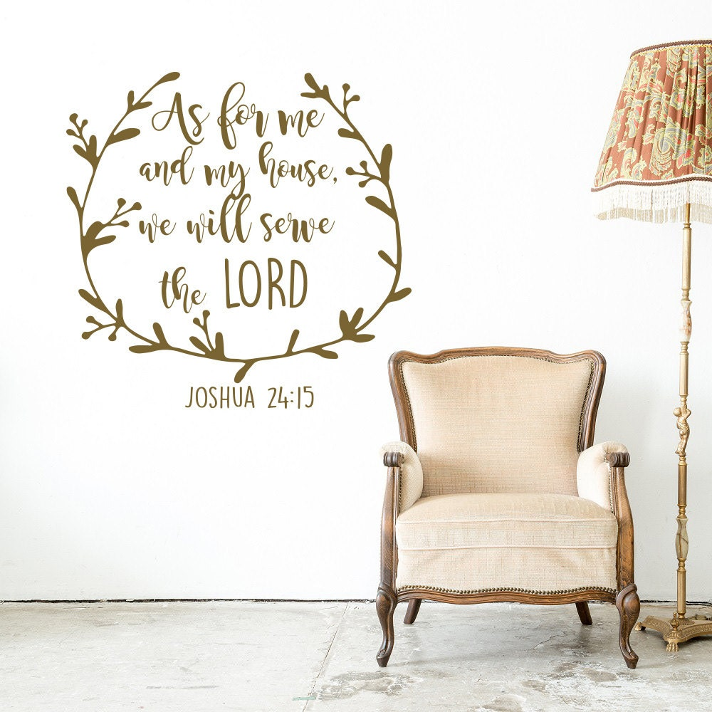 Joshua Scripture Wall Decal As For Me And My House We - Vinyl wall decals bible verses