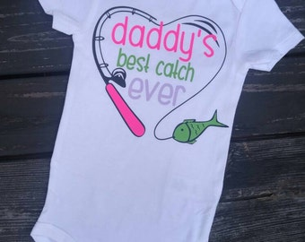 daddy's little girl, new dad, first father's day, daddy's girl, best catch ever, new baby, Father's day, fishing, fisherman, daddy daughter