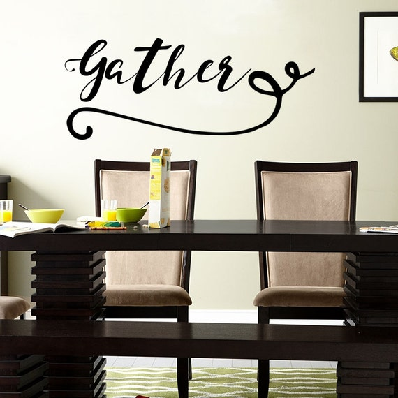 Gather Wall Decal Kitchen Decor Dining Room Decor