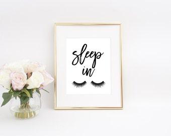 Sleep In Printable, Sleep In Print, Sleep In Sign, Bedroom Wall Decor, Bedroom Wall Art, Girly Wall Art, Girly Bedroom Decor, Gift Womens