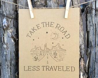 Road Less Traveled 8 x 10 Print