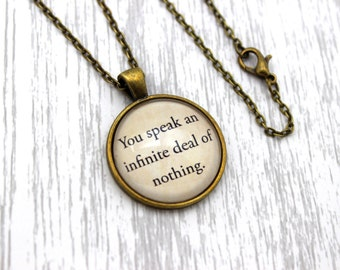 The Merchant Of Venice, 'You Speak An Infinite Deal Of Nothing', Shakespeare Quote Necklace or Keychain, Keyring.