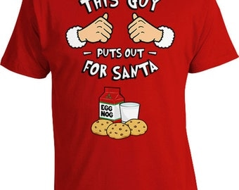 Funny Christmas T Shirt Holiday This Guy Puts Out For Santa TShirt Gift Ideas Santa Claus Merry Christmas Present For Him Mens Tee TGW-610