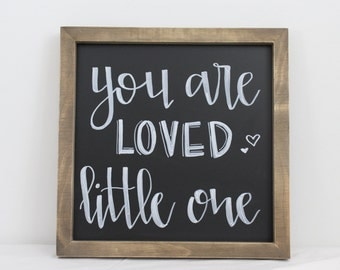 You Are Loved Little One Chalkboard