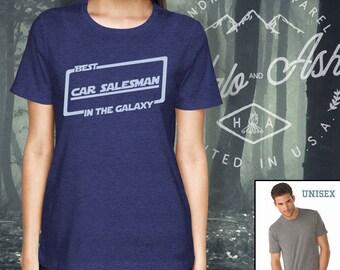 Best Car Salesman In The Galaxy Shirt Gift For Car Salesman Shirt