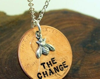 Be the Change, Bee the Change, Penny Necklace, sterling silver with a coin, Ghandi inspirational quote jewelry by Kathryn Riechert