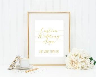 custom wedding sign custom wedding print gold foil wedding sign silver foil wedding sign fast turnaround