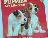 1975 Puppies Are Like That by Jan Pfloog - Please Read to Me Book- Random House Pictureback