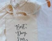 Best Day Ever Wedding Welcome Bag Wedding Favor Gift Bags Bridal Bag Handwritten Tote