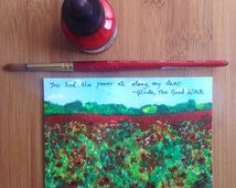 Wizard of Oz Art, Poppy Field, Landscape Painting, Inspirational Quote, Small Painting,Whimsical Art, Poppies,Small Art,Pen and Ink Art, 4x6