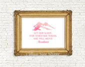 Let her sleep... for when she wakes, Girls Nursery Sign, INSTANT DOWNLOAD, Girl Baby Shower Gifts, Girls Nursery Decor, Watercolor Art,