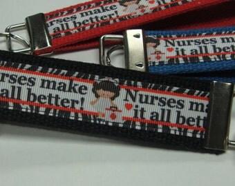 Nurses make it all better Keychain Wristlet/Keyfob