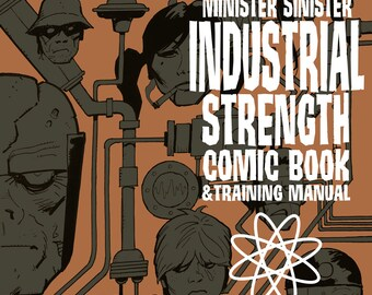 The Minister Sinister INDUSTRIAL STRENGTH Comic Book by Mike Hoffman