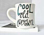 Funny Mug, coffee cup, tea cup, diner mug, cool, old, turquoise, white, gag gift, novelty mug, unique coffee mug,snarky, ceramic mug, senior