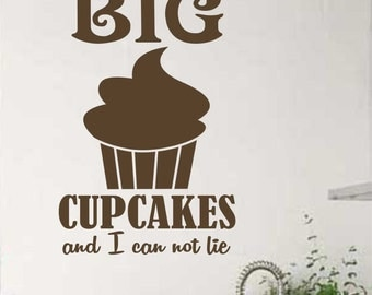 Love Big Cupcakes Quote, Vinyl Wall Lettering, Vinyl Wall Decals, Vinyl Decals, Vinyl Letters, Wall Quotes, Kitchen Decal