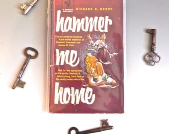 Vintage Pulp Fiction Book Racey Hard Boiled Novel Hammer Me Home