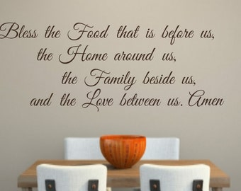 Bless the Food before us,the Home around us,the Family beside us,and the Love between us Amen-Kitchen-Dining Room-Home Decor-Vinyl Decal