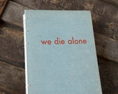 1955 WE DIE ALONE Vintage Lined Notebook