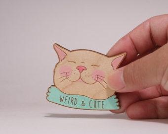 Cute weird and cute cat hand painted wooden brooch