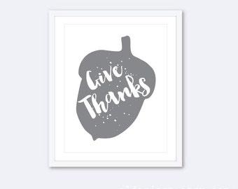 Give Thanks Acorn Print - Gray and White Typographic Art Print - Acorn Print - Thanksgiving Decor - Rustic Modern Wall Art - Aldari Art