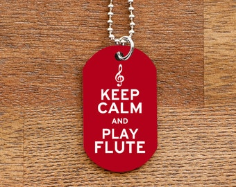 Keep Calm and Play Flute Dog Tag Necklace for Marching Band Geeks and Musicians
