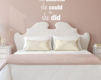 She Believed She Could - She believed she could so she did - Wall Art - Wall Decals - Inspirational Quotes Wall Decals - Nursery Wall Decals