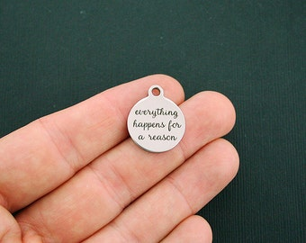 Everything Happens for a Reason Stainless Steel Charms - Exclusive Line - Quantity Options - BFS1342