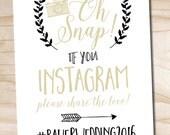 Oh Snap Instagram Wedding Sign 8x10 printable wedding sign - printable digital file