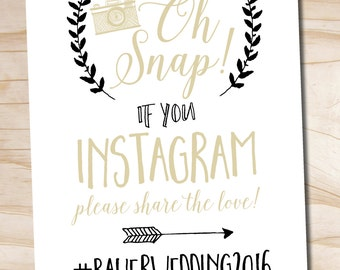 Oh Snap Instagram Wedding Sign 8x10 printable wedding sign - printable digital file