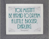 "Life Goals quote "" Dream A Little Bigger "" 8x10inch Framed Embroidery- White Teal Movie sign Possibilities Hopes and Life Ambition saying"