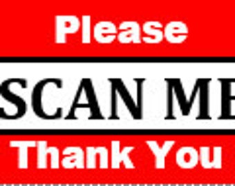 Please Scan Me Shipping Packaging Label 1 x 2 5/8 inch Self Adhesive Stickers