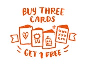 Buy 3 Cards Get 1 FREE