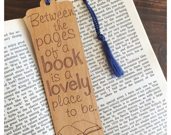 Bookmark With Quote - Laser Engraved Alder Wood - Between the Pages of a Book