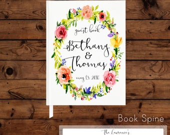 Floral Wreath Wedding Guest Book - Personalized Guestbook with Flowers - Garden Party - Spring - Summer - Reception Book - Bridal Planner