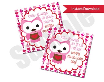 Owl Always Be Your Friend Valentine's Day Card Tag PDF Printable for Classroom Exchange
