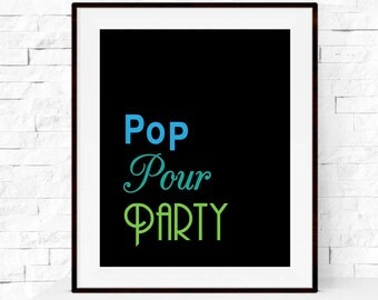 Pop Pour Party Bar Cart Print - Typography