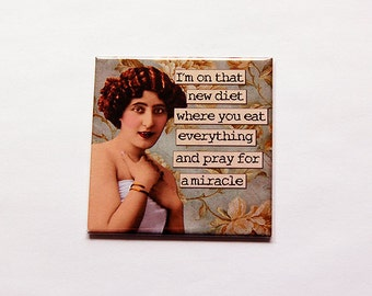 Funny Diet Magnet, Kitchen Magnet, Retro Design, Dieting, Diets, magnet, Fridge magnet, Funny Magnet, Diet Magnet, eat everything (5970)