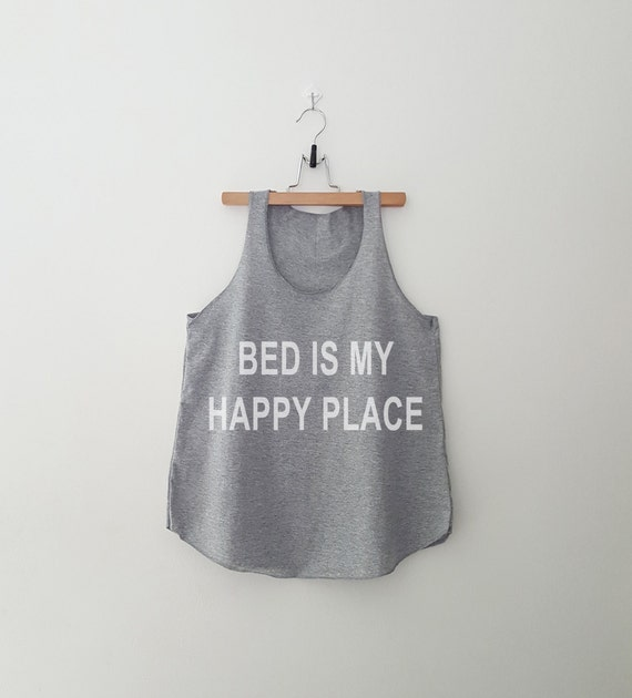 Bed is my happy place funny t shirt with sayings graphic tee for Places that print pictures on shirts