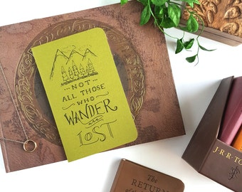 Not All Those Who Wander Are Lost — Lord of the Rings Journal — JRR Tolkein — 80 pages